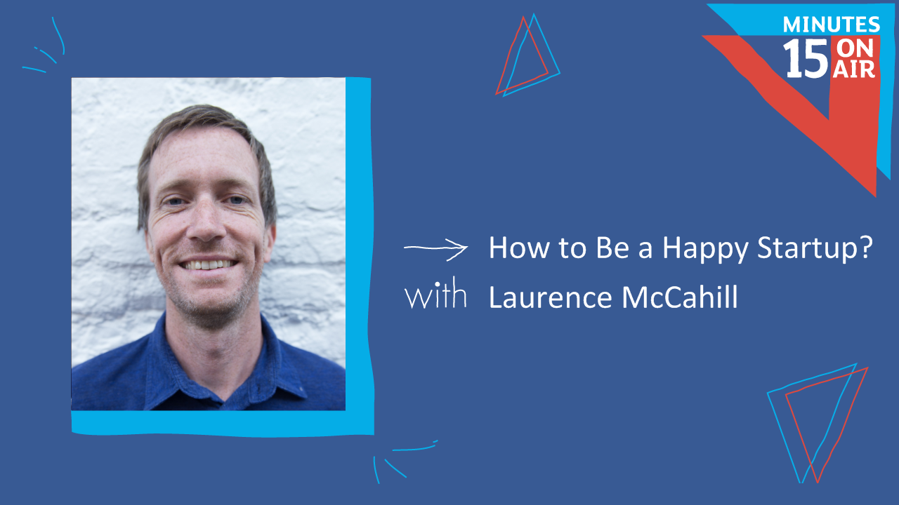 How to Be a Happy Startup?