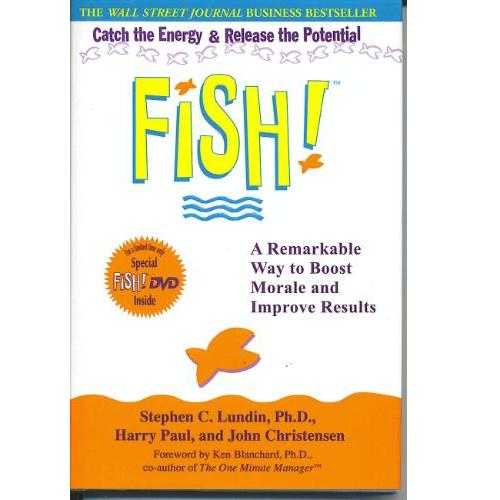 fish a remarkable way to boost Get this from a library fish : a remarkable way to boost morale and improve results [stephen c lundin harry paul john christensen] -- imagine a workplace where everyone chooses to bring.